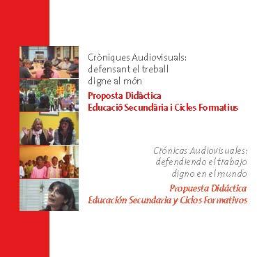 Crónicas audiovisuales: defendiendo el trabajo digno en el mundo